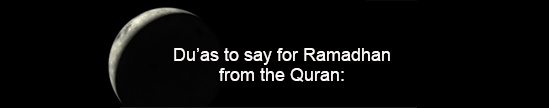 Ramadhan Dua's from the Quran